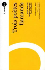Mysjkin 151 Trois poètes flamands