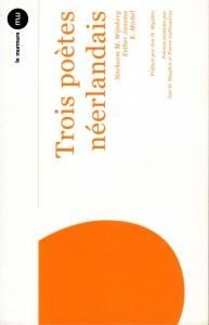Mysjkin 161 Trois poètes néerlandais