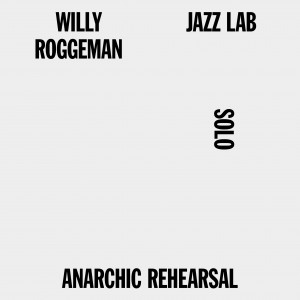 Roggeman Willy 10 anarchic
