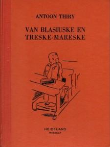 Thiry antoon 17 Van Blasiuske en Treske-Mareske -